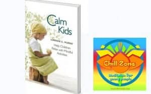 calm kids book and chill zone meditation cd for teenagers
